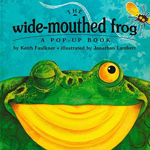 By Keith Faulkner - The Wide-Mouthed Frog: A POP-UP BOOK