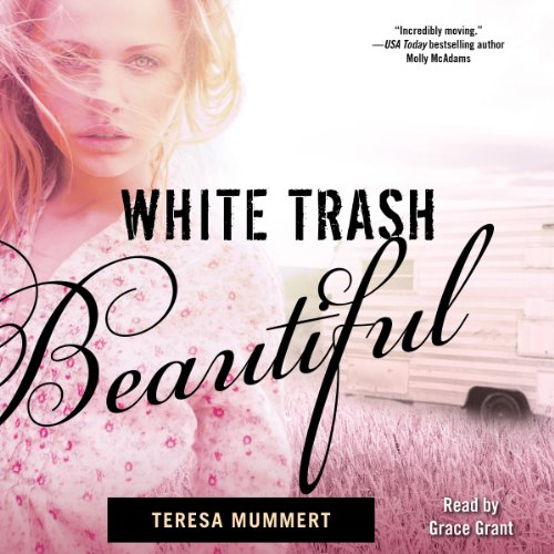 White Trash Beautiful audiobook cover art