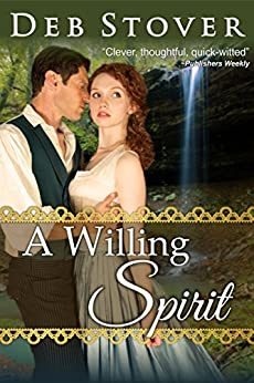 A Willing Spirit (A Paranormal Romance) by [Deb Stover]