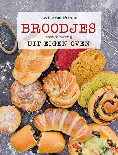 Broodjes uit eigen oven: zoet & hartig