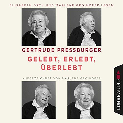 Gelebt, erlebt, überlebt audiobook cover art