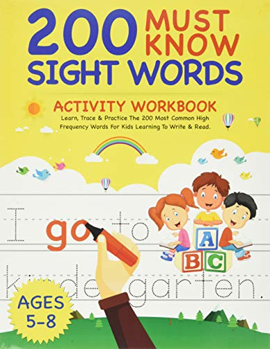 200 Must Know Sight Words Activity Workbook: Learn