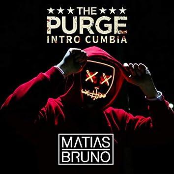 The Purge (Intro Cumbia)
