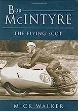 Bob McIntyre: The Flying Scot