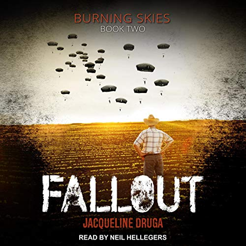 Fallout: Burning Skies Series, Book 2
