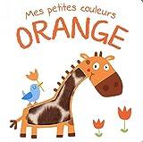 Mes petites couleurs - Orange