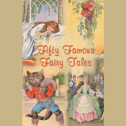 Fifty Famous Fairy Tales audiobook cover art