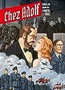 Chez Adolf, tome 2 : 1939 par Rodolphe