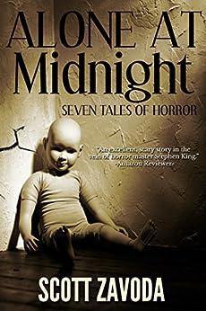 Alone at Midnight: Short Horror Collection by [Scott Zavoda]