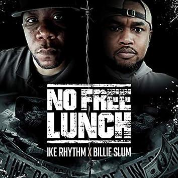 No Free Lunch (feat. Billie Slum)