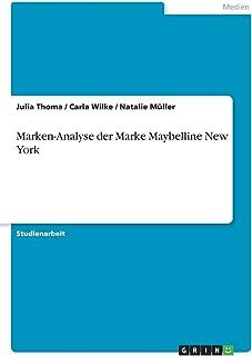 Marken-Analyse der Marke Maybelline New York (German Edition)