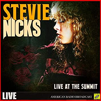 Stevie Nicks - Live At The Summit (Live)