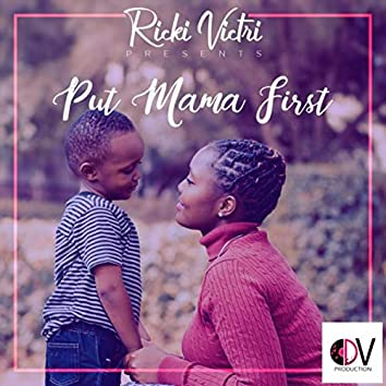 Put Mama First