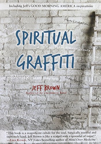 Compare Textbook Prices for Spiritual Graffiti  ISBN 9780980885996 by Brown Dr, Jeff