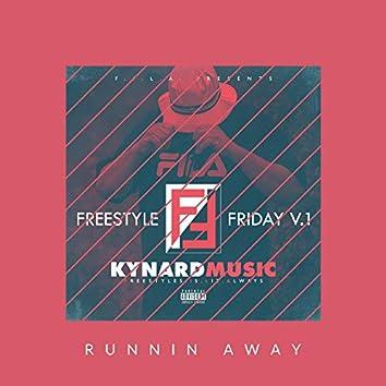 Runnin' Away Freestyle