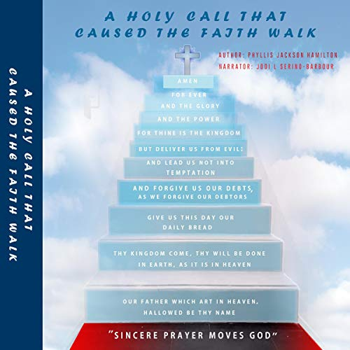 A Holy Call That Caused the Faith Walk audiobook cover art