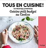 Cuisine petits budgets au Cookeo - Tous en cuisine !