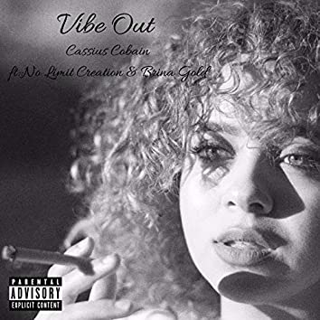 Vibe Out (feat. No Limit Creation & Brina Gold)