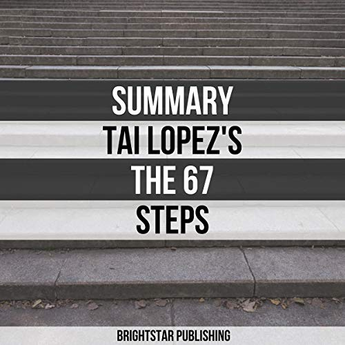 Summary: Tai Lopez's The 67 Steps audiobook cover art