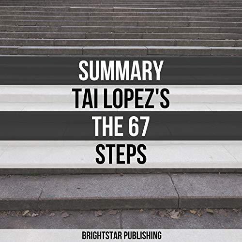 Summary: Tai Lopez's The 67 Steps cover art