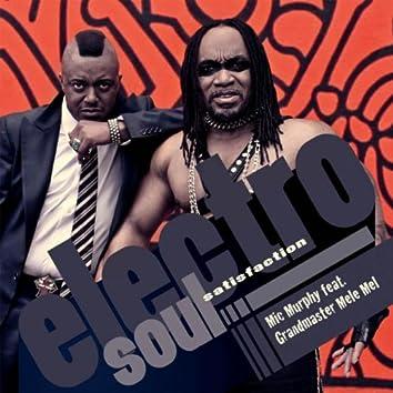 Electro Soul Satisfaction (feat. Grandmaster Mele Mel)