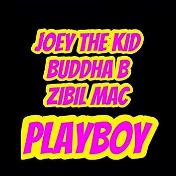 Playboy (feat. Buddha B & Zibil Mac)