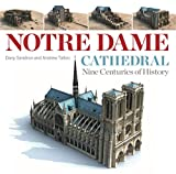 Notre Dame Cathedral: Nine Centuries of History (English Edition)