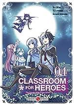 Classroom for heroes - Vol. 04 de Shin Araki