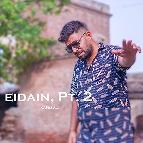 Eidain, Pt. 2