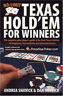 No Limit Texas Hold 'em for Winners: The Complete Poker Player's Guide to No-limit Texas Hold'em - for Beginners, Intermed...