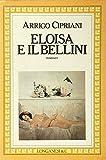 Eloisa e il Bellini (La Gaja scienza)