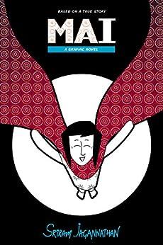 MAI: A Graphic Novel by [Sriram Jagannathan]