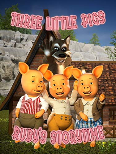 Three Little Pigs: Ruby's Storytime [OV]