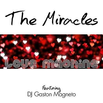 Love Machine (feat. DJ Gaston Magneto)