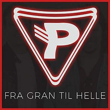 Fra Gran Til Helle