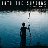 """Into the Shadows (As Featured in """"Greedfall"""") [Instrumental Version]"""