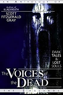 The Voices of the Dead: Dark Tales & Lost Souls