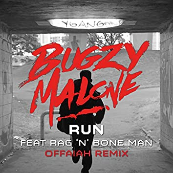 Run (feat. Rag'n'Bone Man) [Offaiah Remix]