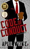 Code of Conduct: A Sexy Romantic Suspense...