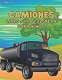Camiones Libro Para Colorear Para niños: Ilustraciones de alta calidad de camiones para colorear libro para niños