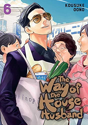 The Way of the Househusband, Vol. 6 (6)