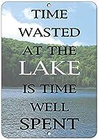 湖で浪費された時間は、よく使われた時間である