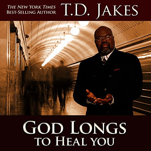 God Longs to Heal You     Free Your Body, Mind, and Spirit              By:                                                                                                                                 T.D. Jakes                               Narrated by:                                                                                                                                 Andrew L. Barnes                      Length: 4 hrs and 28 mins     14 ratings     Overall 4.6