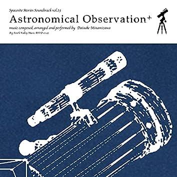 Astronomical Observation+