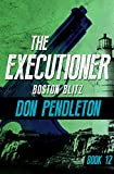 Boston Blitz (The Executioner Book 12)