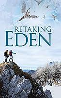 Retaking Eden