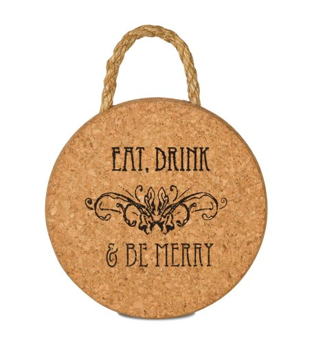 Wine All The Time Eat Drink and Be Merry Cork Trivet, 6-Inch