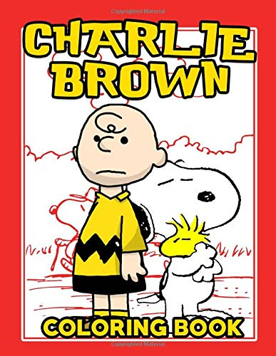Charlie Brown Coloring Book: Amazing Coloring Books For Adults And Kids