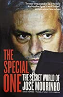 The Special One: The Dark Side of Jose Mourinho