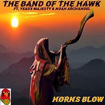 Horns Blow (feat. Noah Archangel)
